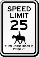 When Horse Rider Is Present Speed Limit Sign