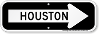 Houston City Traffic Direction Sign