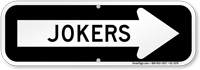 Jokers With Right Arrow Directional Sign