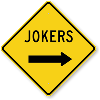 Jokers With Right Arrow Funny Crossing Sign