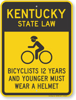 Bicyclists 12 Years Wear Helmet Kentucky Law Sign