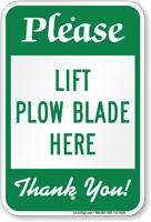 Lift Snow Plow Blade Here Sign