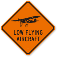 Low Flying Aircraft Street & Traffic Warning Sign