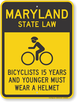 Bicyclists 15 Years Wear Helmet Maryland Law Sign