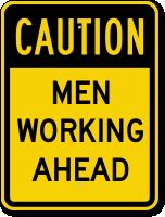 Men Working Ahead Sign