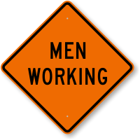 Men Working Road Work Sign