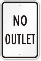 No Outlet Road/Street Sign