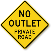 No Outlet Private Road Traffic Rules Sign