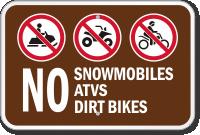 No Snowmobiles, ATVs, Dirt Bikes Campground Sign