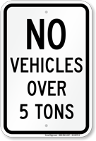 No Vehicles Over 5 Tons Sign
