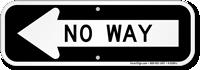 No Way Left Direction Arrow Sign