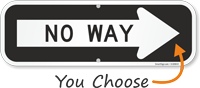 No Way Right Direction Arrow Sign