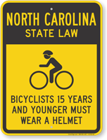 Bicyclists 15 Years Wear Helmet North Carolina Sign