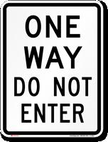 ONE WAY DO NOT ENTER Aluminum Parking Sign