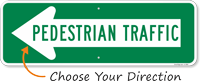 Pedestrian Traffic Directional Sign