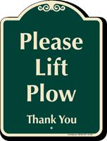 Please Lift Plow Signature Sign