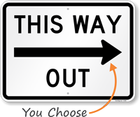 This Way Out Directional Road Sign