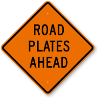 Road Plates Ahead Traffic Control And Management Sign