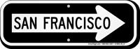 San Francisco City Traffic Direction Sign