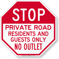 Stop, Private Road, No Outlet Sign