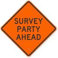 Survey Party Ahead Road Sign