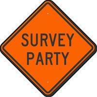 Survey Party Road Sign