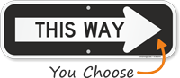 This Way Sign With Right Arrow