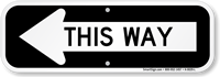 This Way Sign With Left Arrow