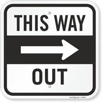 This Way Out Sign With Arrow