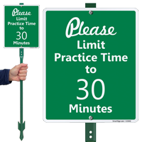 Please Limit Practice Time to 30 Minutes Sign
