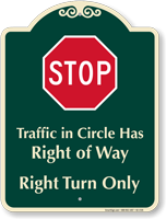 Traffic In Circle Right Turn Only Signature Sign