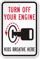 Turn Off Your Engine, Kids Breathe Here Sign