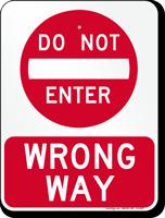 Wrong Way, Do Not Enter Sign