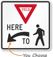 Yield Here To Pedestrians - Crossing Sign