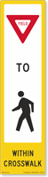 Yield Pedestrian Crosswalk Decal Only