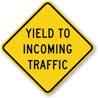 Yield To Incoming Traffic Regulatory Road Sign