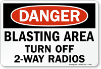Blasting Area Turn Off 2-Way Radios Danger Sign
