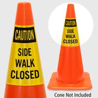 Caution Side Walk Closed Cone Collar