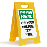 Custom Reserved Parking Standing Floor Sign