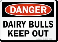 Dairy Bulls Keep Out OSHA Danger Sign