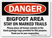 Danger Bigfoot Area Funny Traffic Sign