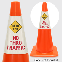 Dead End No Thru Traffic Cone Collar