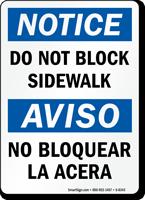 Do Not Block Bilingual Sign