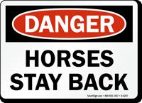 Horses Stay Back Danger Sign