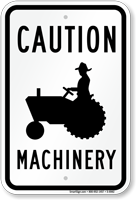 Caution Machinery Traffic Sign