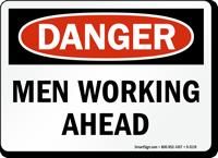 Men Working Ahead OSHA Danger Sign