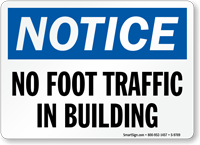 No Foot Traffic In Building Notice Sign