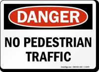 Danger No Pedestrian Traffic Sign
