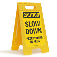 Slow Down Pedestrians in Area Standing Floor Sign