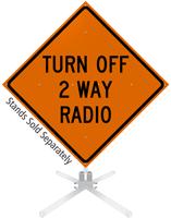 Turn Off 2 Way Radio Roll-Up Sign